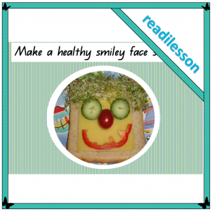 make a healthy smiley face sandwich readilesson