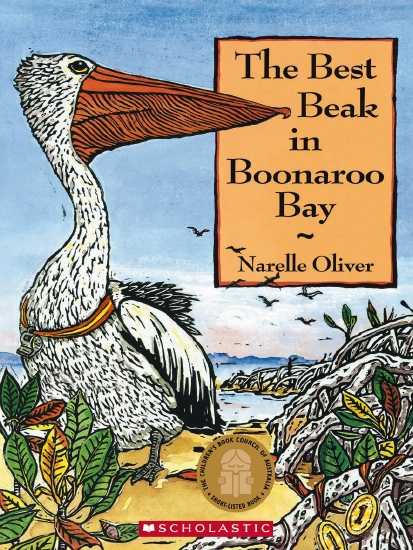 The Best Beak in Boonaroo Bay by Narelle Oliver