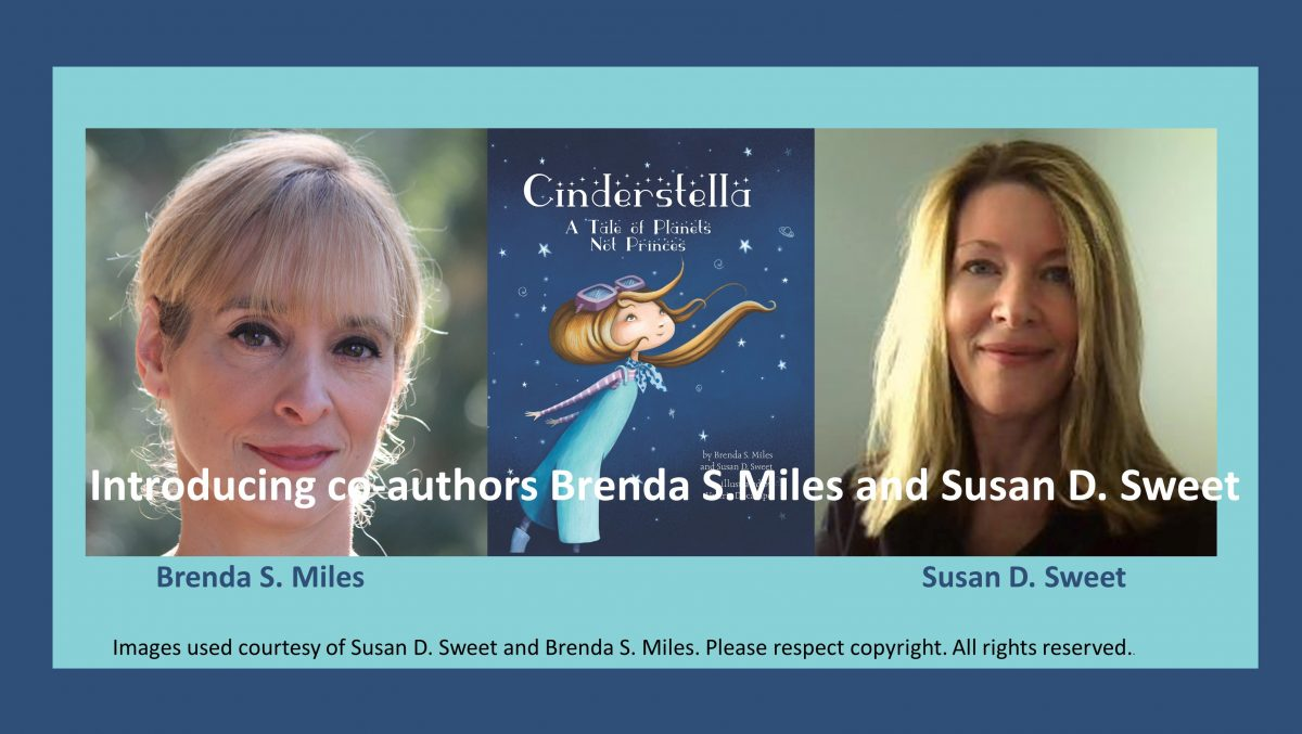 Brenda Miles and Susan Sweet, authors of Cinderstella