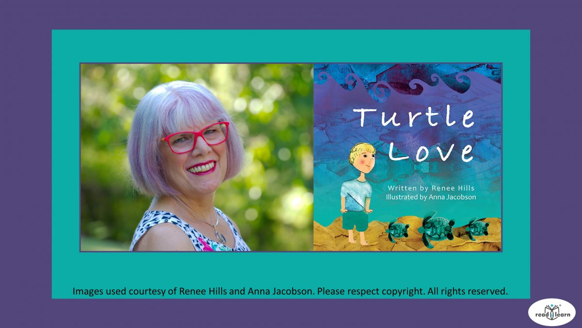 Renee Hills and her beautiful picture book Turtle Love