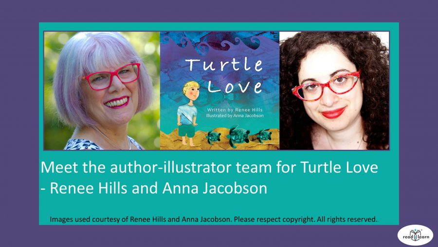 Turtle Love a beautiful picture book by Renee Hills and Anna Jacobson - interview by Norah Colvin