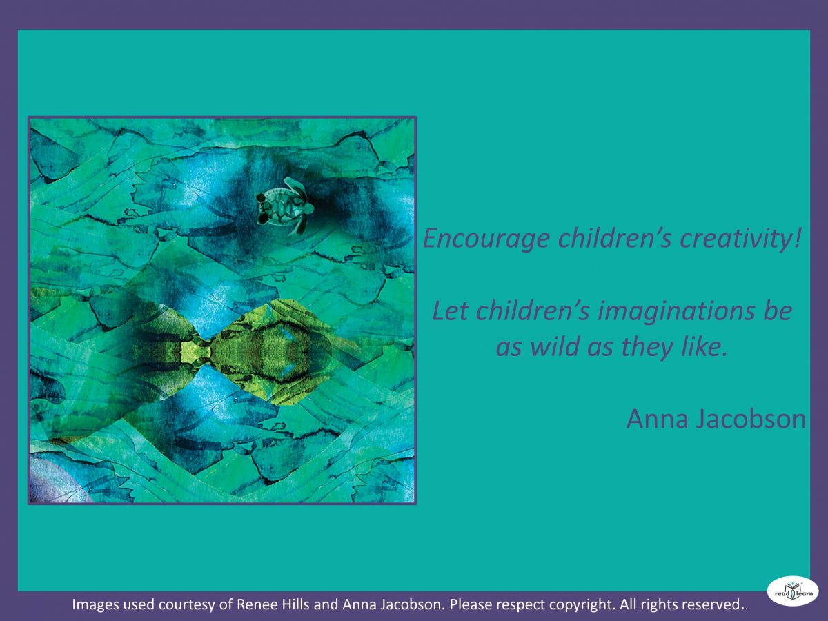 encourage children's creativity, let their imaginations run wild