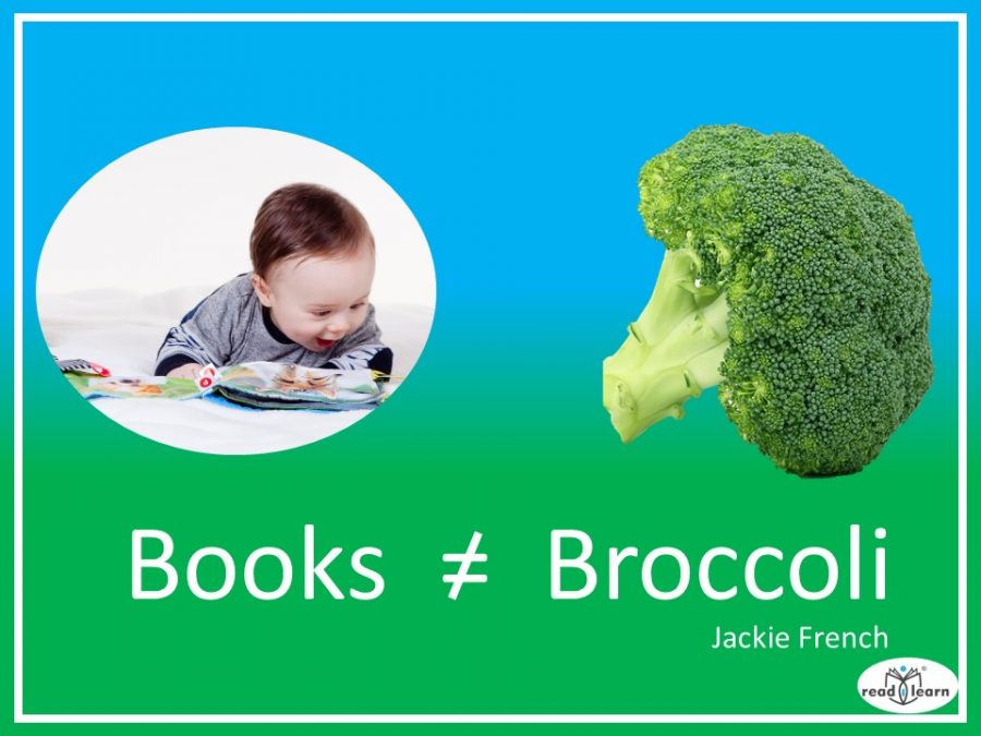 Jackie French says books are not broccoli