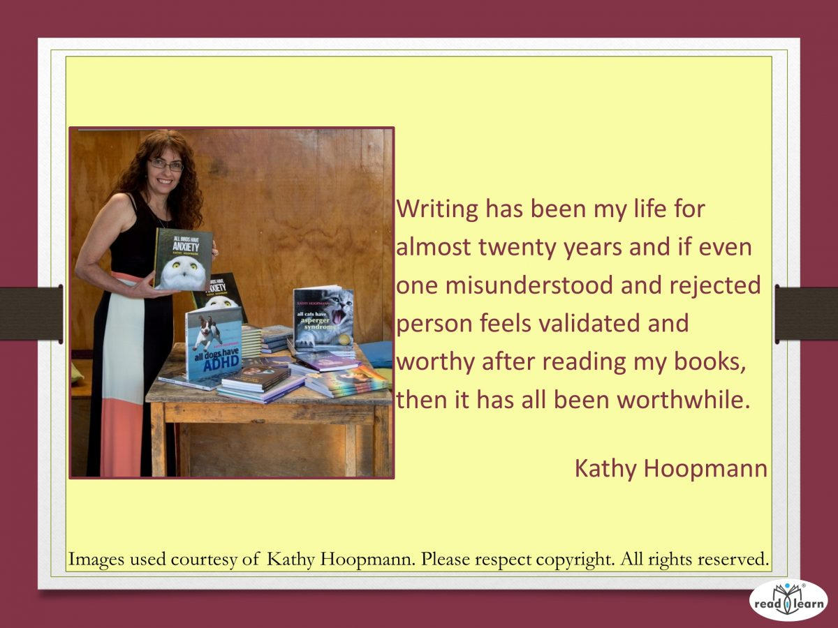 Kathy Hoopman explains why writing is her life
