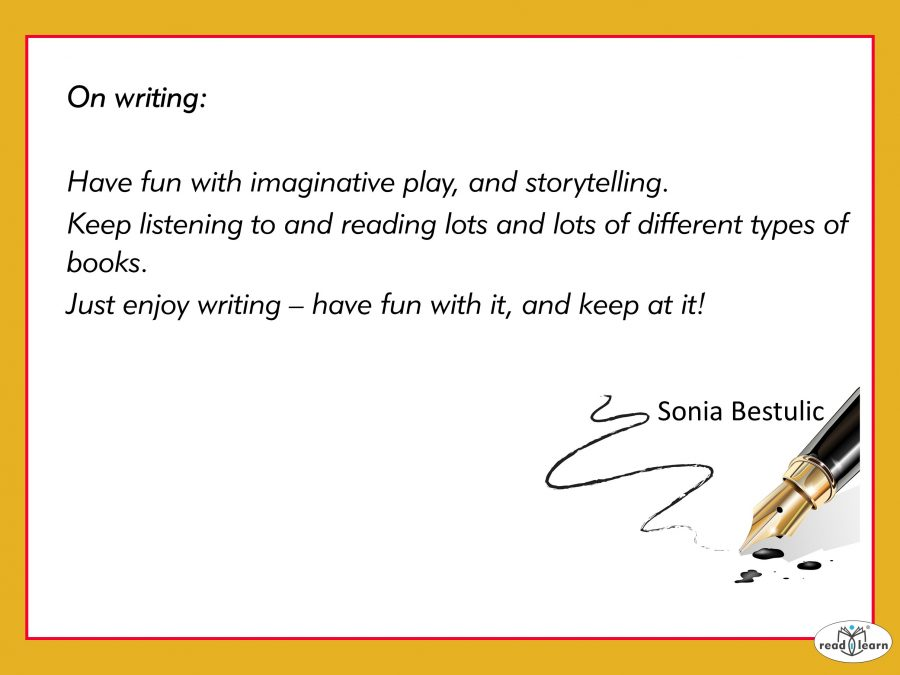 Sonia Bestulic author of Reece Give Me Some Peace quote about writing for children