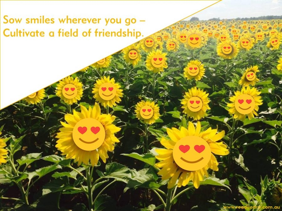 a friendship message about sowing smiles wherever you go