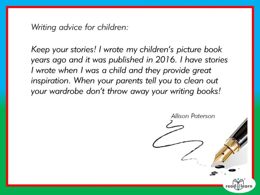 advice for children as writers by Allison Paterson