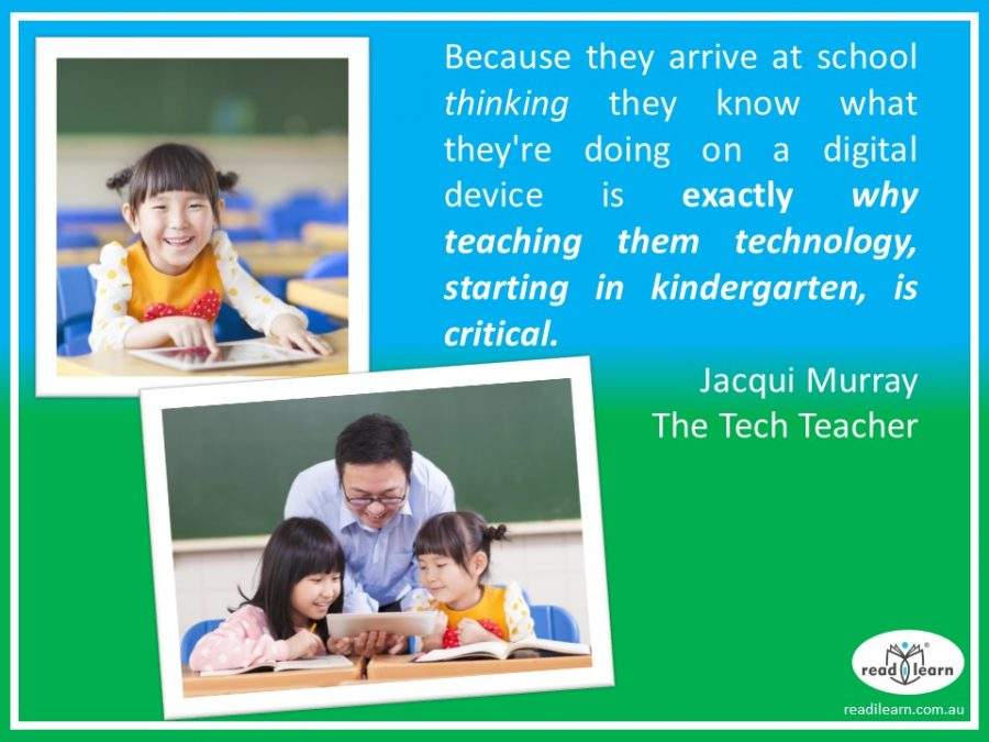Jacqui Murray - kindergartners need to learn to use technology