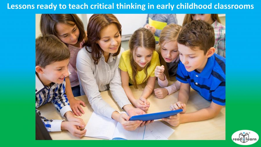 lessons ready to teach critical thinking in early childhood classrooms